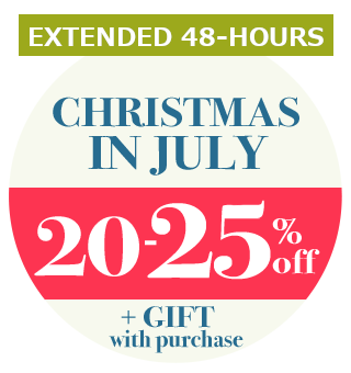 CHRISTMAS IN JULY 20–25% OFF EVERYTHING